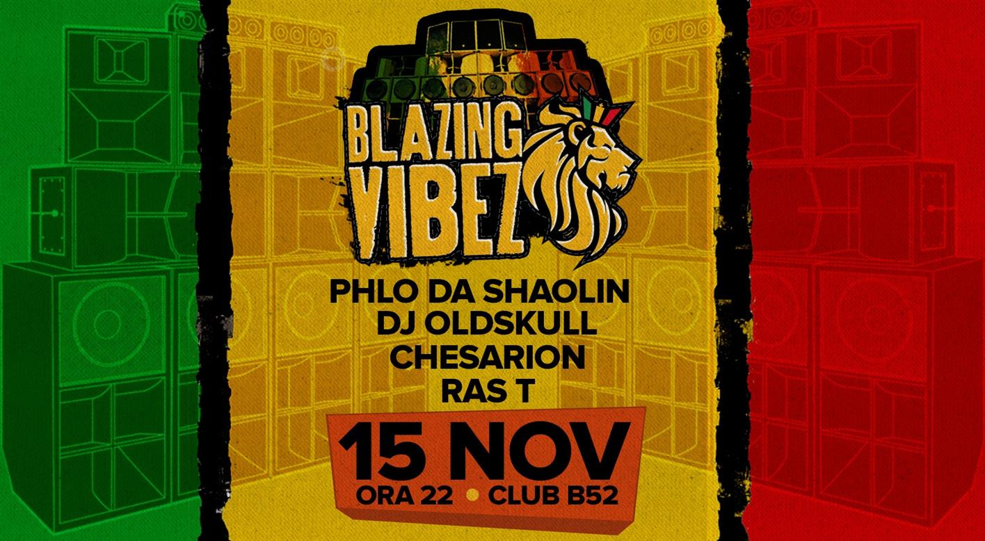 Blazing Vibez Reggae Party at B52 Club