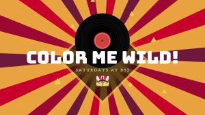 Color Me Wild Party - Saturdays at B52