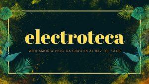 Electroteca at club B52