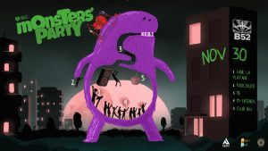 Monsters Party at B52 - Fane la Platane MadLiquid