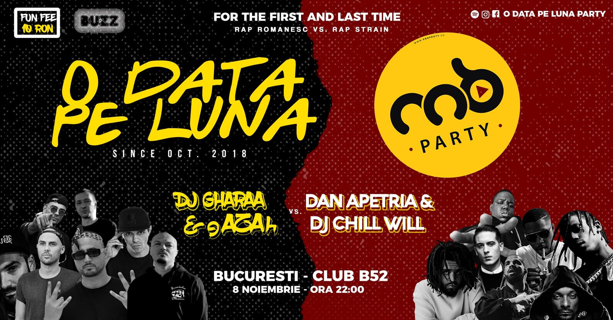 O Data Pe Luna Party - 8 Noiembrie - Club B52