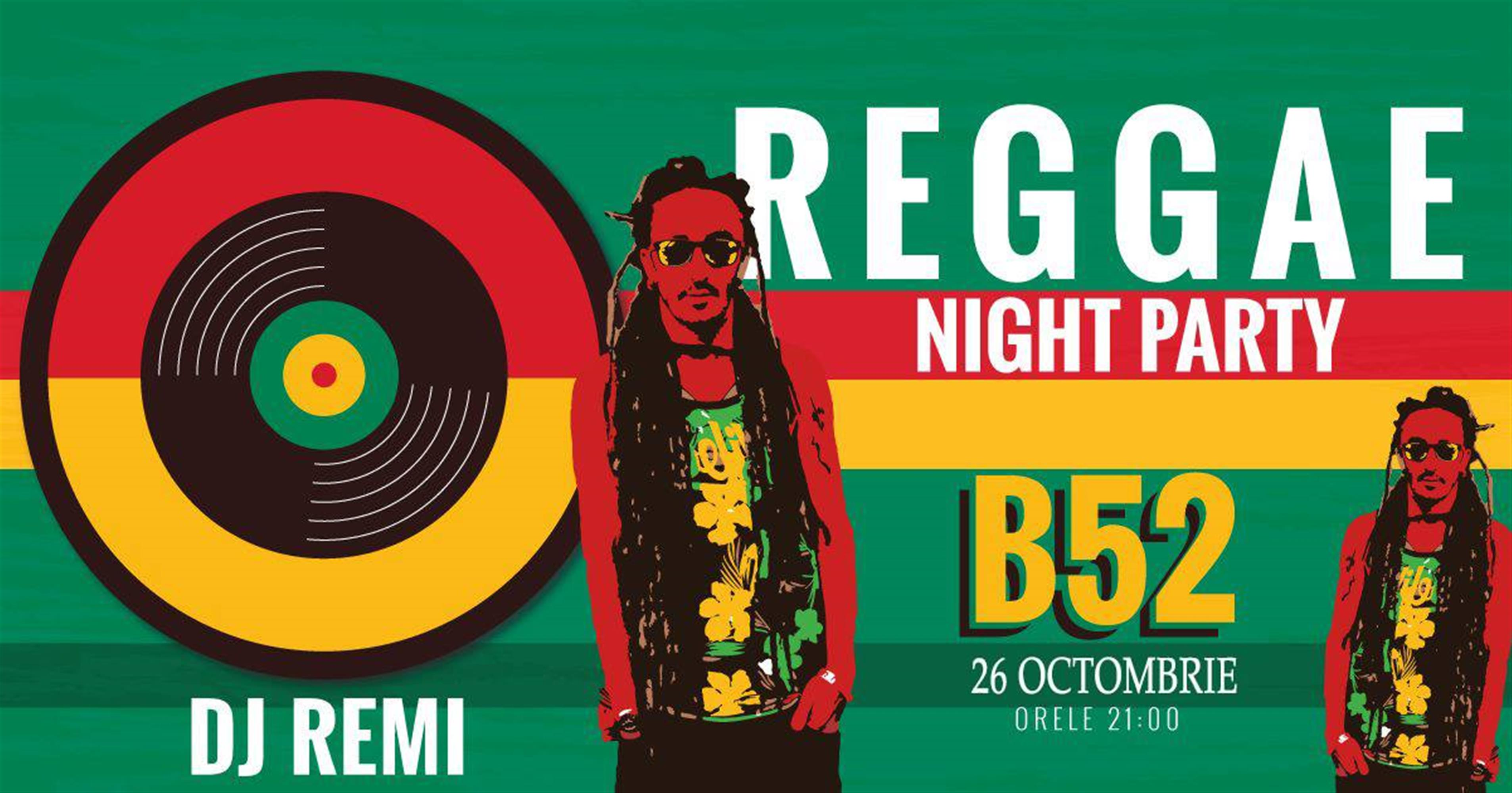Reggae Party cu Dj Remi at club B52