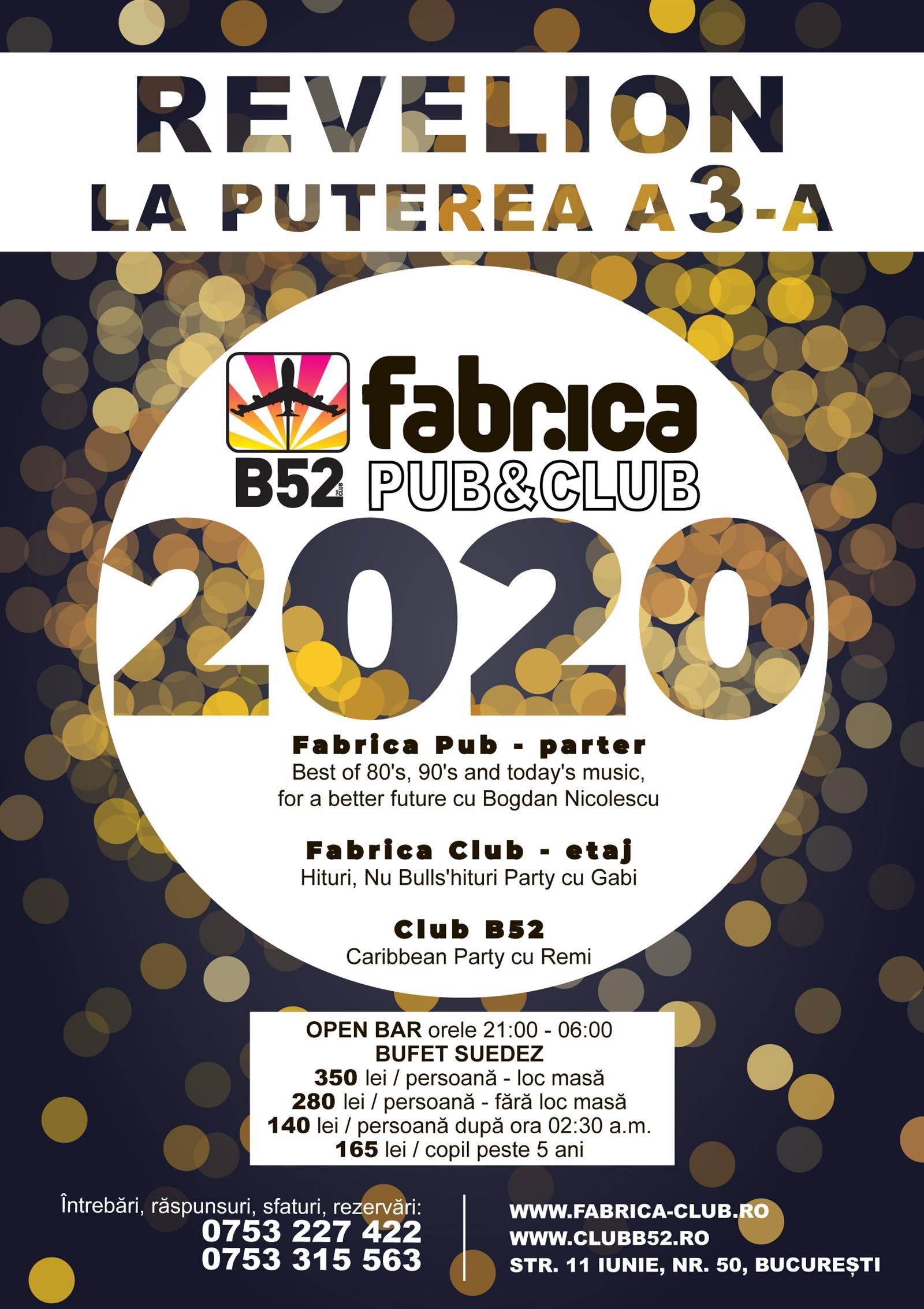Petrecere revelion 2020 Club B52 Fabrica