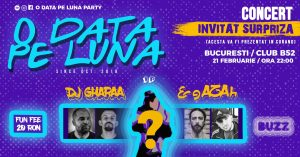 O Data Pe Luna Party at Club B52 - Invitat Surpriza